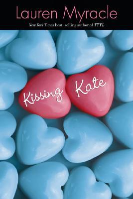 KISSING KATE, MYRACLE, LAUREN
