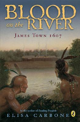 "Image for ""Blood on the River: James Town, 1607"""
