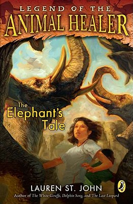Image for The Elephant's Tale (Legend of the Animal Healer)