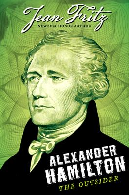 Image for Alexander  Hamilton The Outsider
