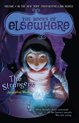 Image for The Strangers: The Books of Elsewhere: Volume 4
