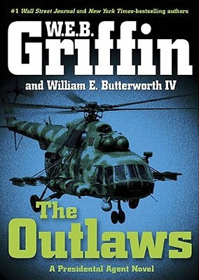 Image for The Outlaws: a Presidential Agent novel