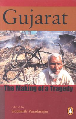 Image for Gujarat: The Making of a Tragedy