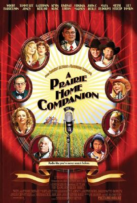 Image for A Prairie Home Companion: The Screenplay of the Major Motion Picture