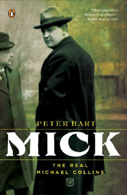 Mick: The Real Michael Collins, Hart, Peter