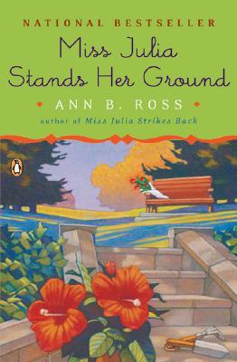 MISS JULIA STANDS HER GROUND, Ross, Ann B