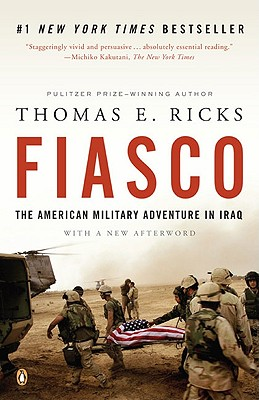 """Image for """"Fiasco: The American Military Adventure in Iraq, 2003 to 2005"""""""