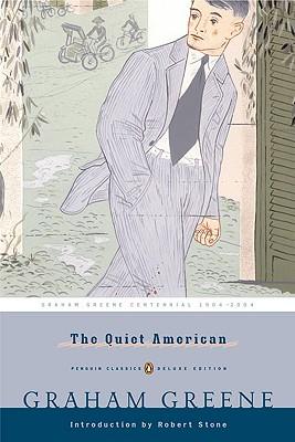 The Quiet American (Penguin Classics Deluxe Edition), Graham Greene