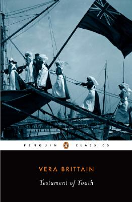 TESTAMENT OF YOUTH : AN AUTOBIOGRAPHICAL STUDY OF THE YEARS 1900-1925, BRITTAIN, VERA