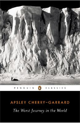 Image for The Worst Journey in the World (Penguin Classics)