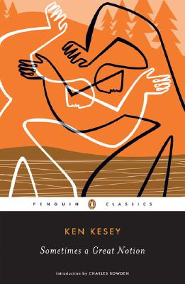 Sometimes a Great Notion (Penguin Classics), Ken Kesey