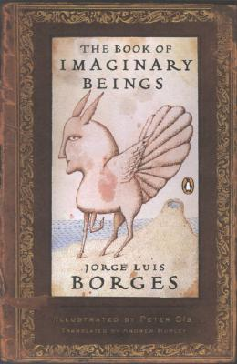The Book of Imaginary Beings (Classics Deluxe Edition), Jorge Luis Borges