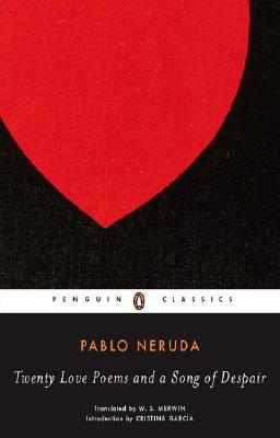 Twenty Love Poems and a Song of Despair: Dual Language Edition (Penguin Classics), PABLO NERUDA