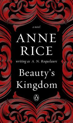 Image for Beauty's Kingdom: A Novel in the Sleeping Beauty Series