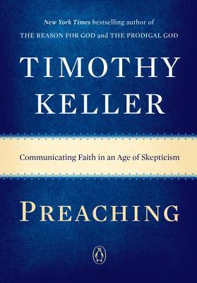 Image for Preaching: Communicating Faith in an Age of Skepticism