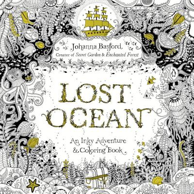 Image for Lost Ocean: An Inky Adventure and Coloring Book for Adults