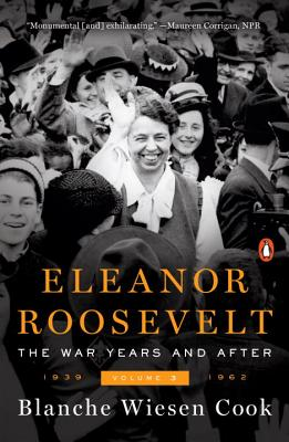 Image for Eleanor Roosevelt, Volume 3: The War Years and After, 1939-1962