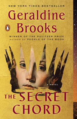 The Secret Chord: A Novel, Geraldine Brooks