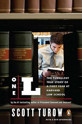 One L: The Turbulent True Story of a First Year at Harvard Law School, Turow, Scott