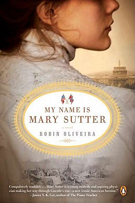 Image for My Name Is Mary Sutter: A Novel