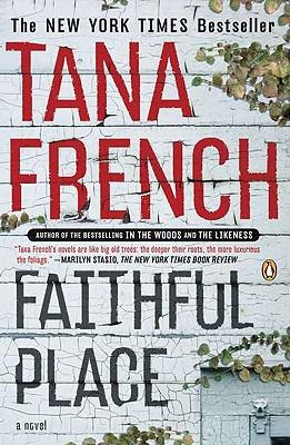 Faithful Place: A Novel, Tana French