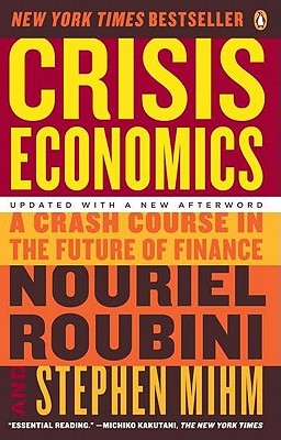 Image for Crisis Economics: A Crash Course in the Future of Finance