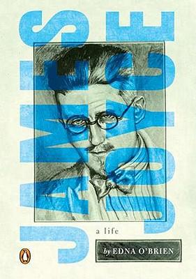 James Joyce: A Life, Edna O'Brien
