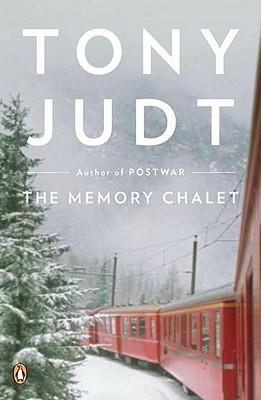 The Memory Chalet, Judt, Tony
