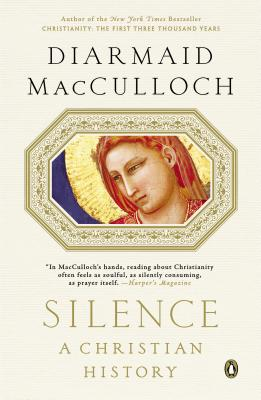 Image for Silence: A Christian History