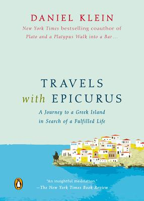 Image for Travels with Epicurus: A Journey to a Greek Island in Search of a Fulfilled Life