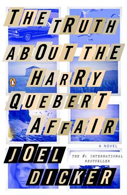 Image for TRUTH ABOUT THE HARRY QUEBERT AFFAIR, THE A NOVEL