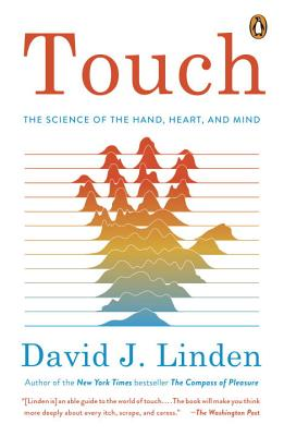 Image for Touch: The Science of the Hand, Heart, and Mind