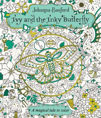 Image for Ivy and the Inky Butterfly: A Magical Tale to Color