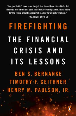 Image for FIREFIGHTING: The Financial Crisis and its Lessons
