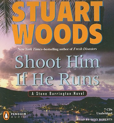 Image for Shoot Him If He Runs (Stone Barrington)