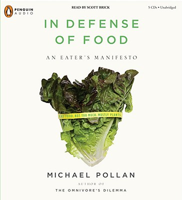 Image for In Defense of Food: An Eater's Manifesto (unabridged)