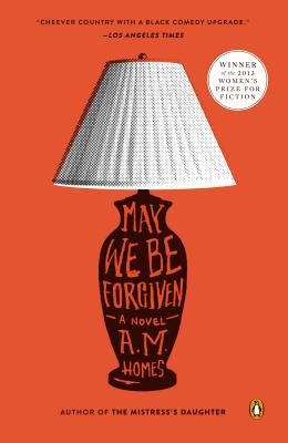 Image for May We Be Forgiven: A Novel