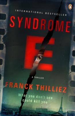 Syndrome E: A Thriller, Thilliez, Franck