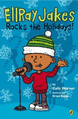 EllRay Jakes Rocks the Holidays!, Warner, Sally