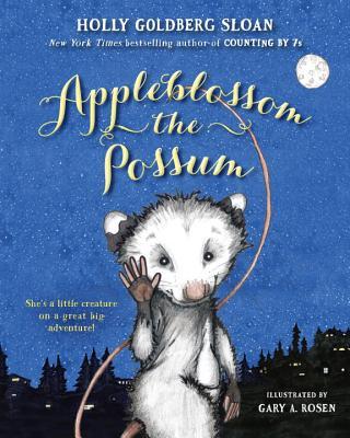 Appleblossom the Possum, Holly Goldberg Sloan
