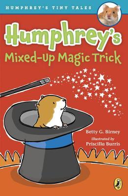 Image for Humphrey's Mixed-Up Magic Trick (Humphrey's Tiny Tales)