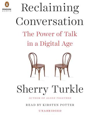 Image for Reclaiming Conversation: The Power of Talk in a Digital Age