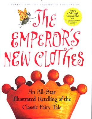 Image for The Emperor's New Clothes: an All-Star Retelling of the Classic Fairy Tale
