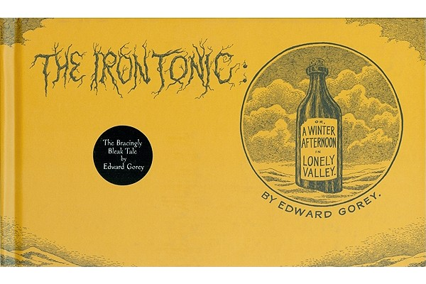 Image for The Iron Tonic: Or, A Winter Afternoon in Lonely Valley