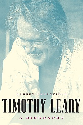 Image for Timothy Leary : An Experimental Life