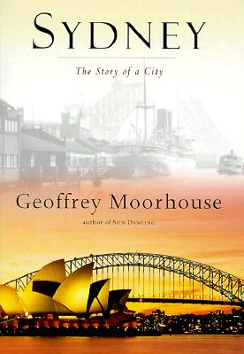 Image for SYDNEY : The Story of a City