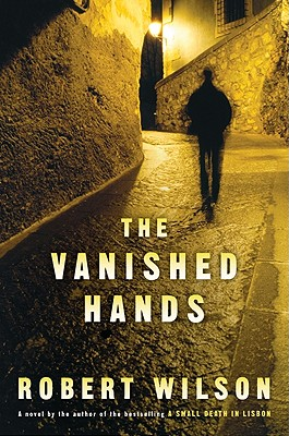 The Vanished Hands, Wilson, Robert