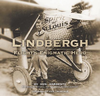 Image for LINDBERGH : FLIGHT'S ENIGMATIC HERO