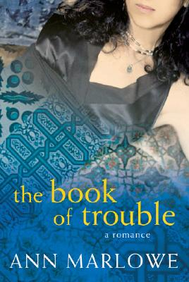 Image for BOOK OF TROUBLE : A ROMANCE