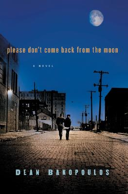Image for Please Don't Come Back from the Moon